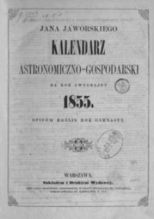 Jana Jaworskiego Kalendarz Astronomiczno-Gospodarski na Rok zwyczajny 1855, R. 18