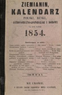 Ziemianin : kalendarz polski, ruski, astronomiczno-gospodarski i domowy na rok Pański 1854, R. 2