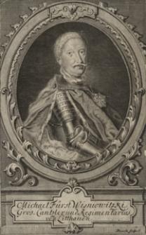 Michael Fürst Wisniowitzki Gros Cantzlerund Regimentarius von Litthauen