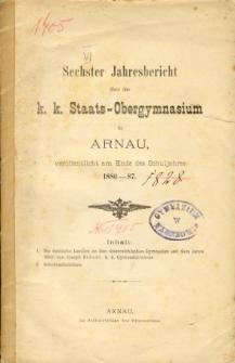 Jahresbericht uber das K. K. Staats-Obergymnasium in Arnau veroffentlicht am Ende des Schuljahres 1886-87