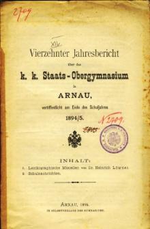 Jahresbericht uber das K. K. Staats-Obergymnasium in Arnau veroffentlicht am Ende des Schuljahres 1894/5