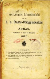 Jahresbericht uber das K. K. Staats-Obergymnasium in Arnau veroffentlicht am Ende des Schuljahres 1896/7