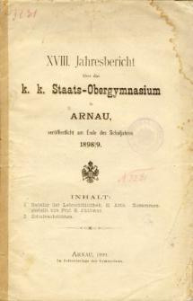 Jahresbericht uber das K. K. Staats-Obergymnasium in Arnau veroffentlicht am Ende des Schuljahres 1898/9