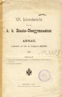 Jahresbericht uber das K. K. Staats-Obergymnasium in Arnau veroffentlicht am Ende des Schuljahres 1899/1900
