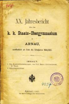 Jahresbericht uber das K. K. Staats-Obergymnasium in Arnau veroffentlicht am Ende des Schuljahres 1900/1901