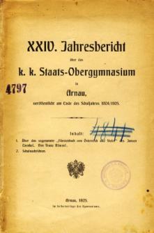 Jahresbericht uber das K. K. Staats-Obergymnasium in Arnau veroffentlicht am Ende des Schuljahres 1904/1905