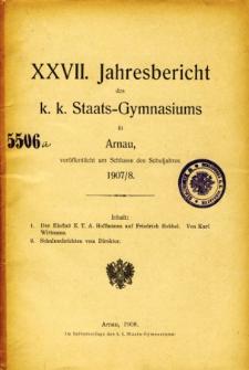 Jahresbericht des K. K. Staats-Gymnasiums in Arnau veroffentlicht am Ende des Schuljahres 1907/8