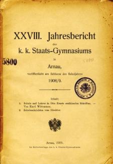 Jahresbericht des K. K. Staats-Gymnasiums in Arnau veroffentlicht am Ende des Schuljahres 1908/9