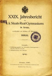 Jahresbericht des K. K. Staats-Real-Gymnasiums in Arnau veroffentlicht am Ende des Schuljahres 1909/10