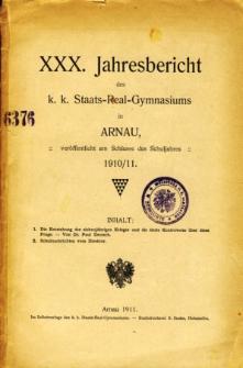 Jahresbericht des K. K. Staats-Real-Gymnasiums in Arnau veroffentlicht am Ende des Schuljahres 1910/11
