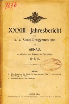 Jahresbericht des K. K. Staats-Realgymnasiums in Arnau veroffentlicht am Ende des Schuljahres 1913/14