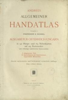 Andrees allgemeiner Handatlas in 147 Haupt - und 163 Nebenkarten auf 223 Kartenseiten : nebst vollständigem alphabetischem Namenverzeichnis
