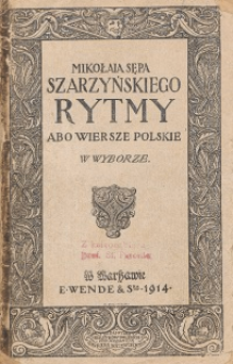 Mikołaja Sępa Szarzyńskiego Rytmy abo Wiersze polskie w wyborze
