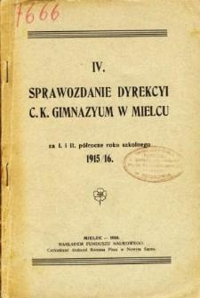 Sprawozdanie Dyrekcyi C. K. Gimnazyum w Mielcu za I. i II. półrocze roku szkolnego 1915/16