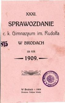 Sprawozdanie C. K. Gimnazyum im. Rudolfa w Brodach za rok 1909