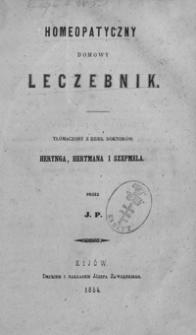 Homeopatyczny domowy leczebnik tłómaczony z dzieł Herynga, Hertmana i Szepmela przez J. P