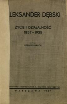 Aleksander Dębski : życie i działalność 1857-1935