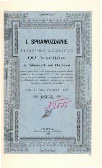 Sprawozdanie Prywatnego Gimnazyum OO. Jezuitow w Bąkowicach pod Chyrowem za rok szkolny 1894