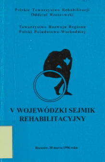 V Wojewódzki Sejmik Rehabilitacyjny
