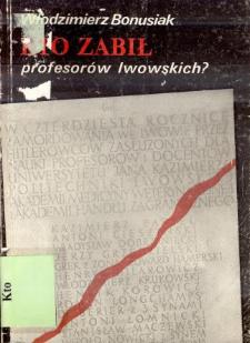 Kto zabił profesorów lwowskich?