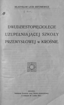Dwudziestopięciolecie Uzupełniającej Szkoły Przemysłowej w Krośnie