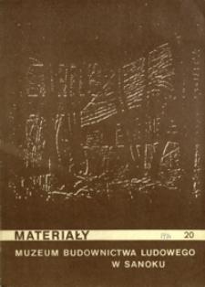 Materiały Muzeum Budownictwa Ludowego w Sanoku. 1974, nr 20