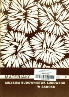 Materiały Muzeum Budownictwa Ludowego w Sanoku. 1976, nr 21