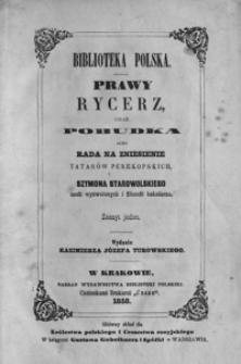 Prawy rycerz, oraz pobudka albo rada na zniesienie Tatarów Perekopskich