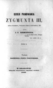 Dzieje panowania Zygmunta III, króla polskiego, wielkiego księcia litewskiego itd. T. 2