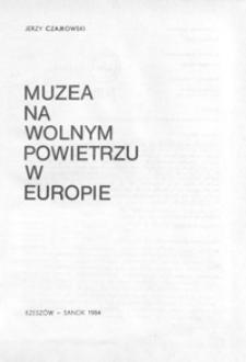 Muzea na wolnym powietrzu w Europie : historia - dzień dzisiejszy - perspektywy