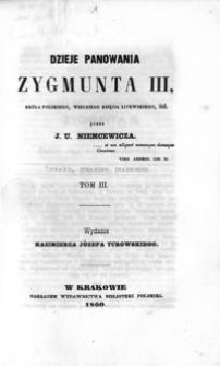 Dzieje panowania Zygmunta III, króla polskiego, wielkiego księcia litewskiego itd. T. 3