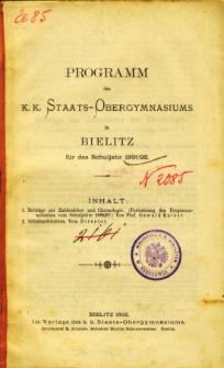 Programm des K. K. Staats-Obergymnasiums in Bielitz fur das Schuljahr 1891/92