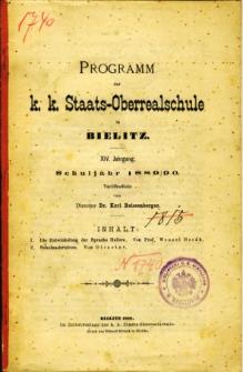 Programm der K. K. Staats-Oberrealschule in Bielitz. Schuljahr 1889/90