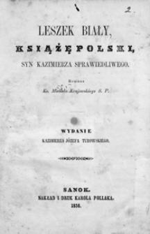 Leszek Biały, książę polski, syn Kazimierza Sprawiedliwego : romans