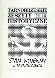 Tarnobrzeskie Zeszyty Historyczne. 1996, nr 14 (grudzień)