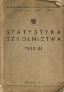 Statystyka szkolnictwa 1933/34 = Statistique de l'enseignement scolaire 1933/34