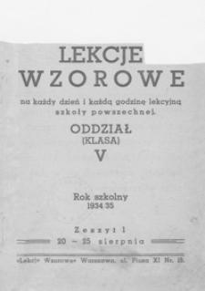 Lekcje wzorowe na każdy dzień i każdą godzinę lekcyjną szkoły powszechnej : oddział (klasa) V : rok szkolny 1934/35. Z. 1, 20-25 sierpnia