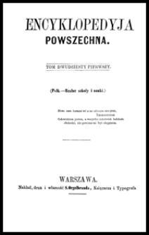Encyklopedyja powszechna. T. 21, (Polk.-Realne szkoły i nauki)