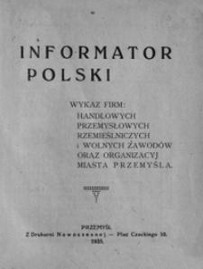 Informator Polski : wykaz firm handlowych, przemysłowych, rzemieślniczych i wolnych zawodów oraz organizacji miasta Przemyśla