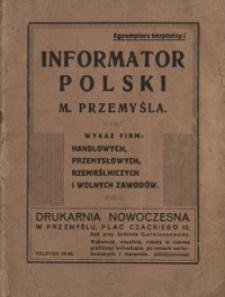 Informator Polski Miasta Przemyśla : wykaz firm handlowych, przemysłowych, rzemieślniczych i wolnych zawodów