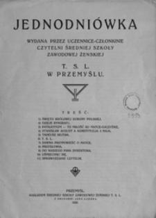 Jednodniówka wydana przez uczennice-członkinie czytelni Średniej Szkoły Zawodowej Żeńskiej T.S.L. w Przemyślu