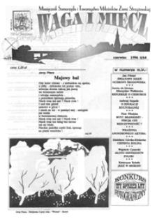 Waga i Miecz : miesięcznik Samorządu i Towarzystwa Miłośników Ziemi Strzyżowskiej. 1996, [R. 6], nr 6 (czerwiec)
