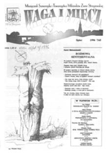 Waga i Miecz : miesięcznik Samorządu i Towarzystwa Miłośników Ziemi Strzyżowskiej. 1996, [R. 6], nr 7 (lipiec)