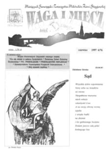Waga i Miecz : miesięcznik Samorządu i Towarzystwa Miłośników Ziemi Strzyżowskiej. 1997, [R. 7], nr 6 (czerwiec)